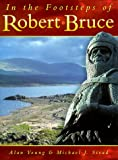 In the Footsteps of Robert Bruce