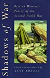 Shadows of War: British Women's Poetry of the Second World War