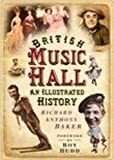 British Music Hall: An Illustrated History