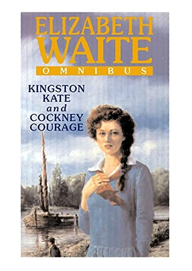 Cockney Courage Elizabeth Waite