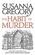 The Habit of Murder by Susanna Gregory