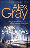 When Shadows Fall by Alex Gray