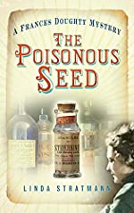 The Poisonous Seed by Linda Stratmann