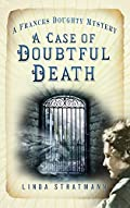 A Case of Doubtful Death by Linda Stratmann