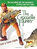 Hardback Book: 'The Crocodile Hunter' (Hardcover)