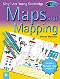 Maps and Mapping (Kingfisher Young Knowledge)