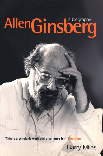 Allen Ginsberg: A Biography, Miles, Barry