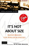 Buy It's Not About Size: Bigger Brands for Smaller Businesses from Amazon