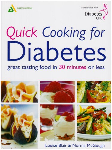 Quick Cooking for Diabetes : Great Tasting Food in 30 Minutes or Less