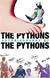Pythons Autobiography By The Pythons, The