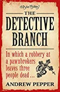 The Detective Branch by Andrew Pepper