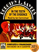 In the Teeth of the Evidence: And Other Stories by  Dorothy L. Sayers, Ian Carmichael (Reader)