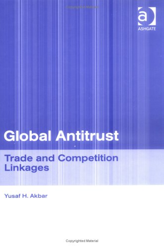 Global Antitrust: Trade and Competition Linkages