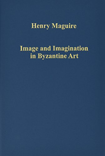 Image and Imagination in Byzantine Art