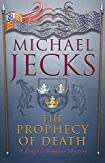 The Prophecy of Death by Michael Jecks
