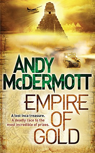 Empire of Gold. Andy McDermott