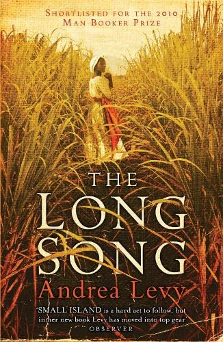 The Long Song. Andrea Levy