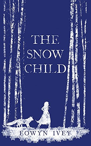 The Snow Child. Eowyn Ivey