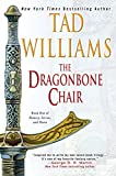 The Dragonbone Chair (Memory, Sorrow, and Thorn, Book 1)
