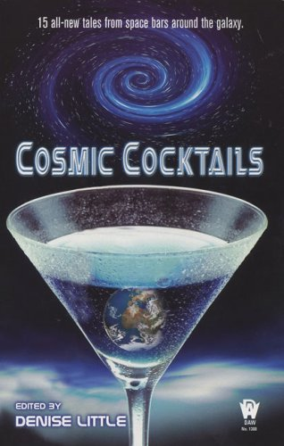 Cosmic Cocktails Denise Little