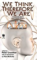 REVIEW: We Think Therefore We Are edited by Peter Crowther