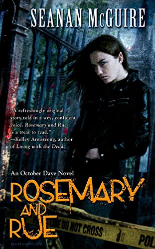Rosemary and Rue (October Daye, Book 1)
