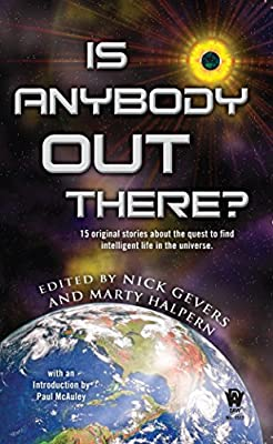 BOOK REVIEW: Is Anybody out There? edited by Nick Gevers and Marty Halpern