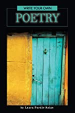 Write Your Own Poetry by Laura Purdie Salas