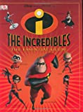 Buy The Incredibles: The Essential Guide