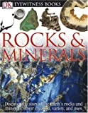 Rocks and Minerals (DK Eyewitness Books)