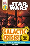 Galactic Crisis (Star Wars: DK Readers, Level 4)