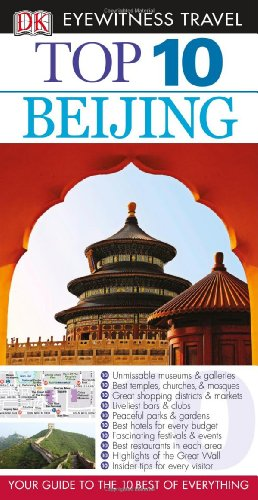 Top 10 Beijing (Eyewitness Top 10 Travel Guides), Humphreys, Andrew