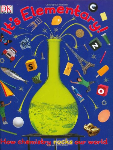 It's Elementary!: How chemistry rocks our world