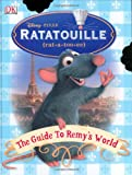 Buy Ratatouille: The Guide to Remy's World from Amazon.com