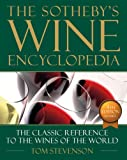 Sotheby's Wine Encyclopedia: Fourth Edition, Revised, Stevenson, Tom