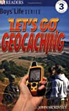 Let's Go Geocaching (Boys' Life Reader)