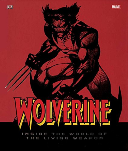 Wolverine: Inside the World of the Living Weapon cover