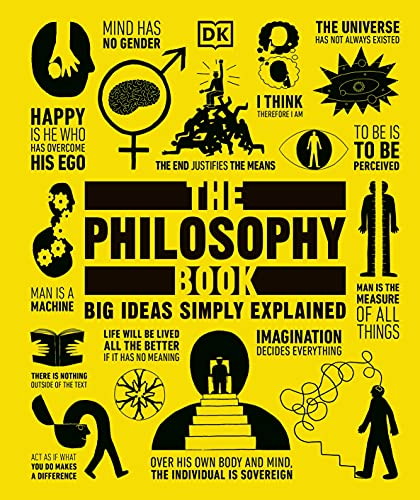 The Philosophy Book: Big Ideas Simply Explained Book Cover Picture