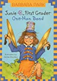 Junie B., First Grader One-Man Band (Junie B. Jones (Pb))