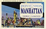 Postcards from Manhattan: Sights and Sentiments from the Last Century