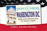 Postcards from Washington, D.C: Sights and Sentiments from the Nation's Capital