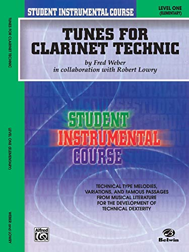 Student Instrumental Course Tunes for Clarinet Technic