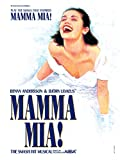 Mamma Mia! (1999) (Musical) composed by Benny Andersson, Bjorn Ulvaeus; written by Catherine Johnson