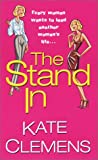 The Stand-In by Kate Clemens