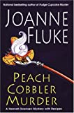 Peach Cobbler Murder: A Hannah Swensen Mystery with Recipes (Hannah Swansen Mysteries)