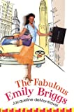 The Fabulous Emily Briggs by Jacqueline deMontravel