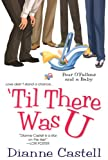 Til There Was U by Dianne Castell