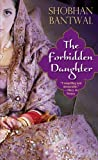 The Forbidden Daughter, Shobhan Bantwal