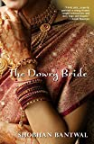 The Dowry Bride, Shobhan Bantwal