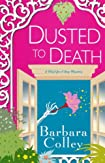 Dusted To Death by Barbara Colley